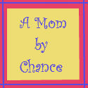 A Mom by Chance